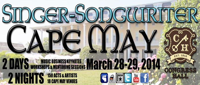 03/28 – 03/29 – Cape May Singer Songwriter Showcase Cape May, NJ US